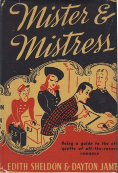Mister & Mistress by Edith Sheldon. 1938.