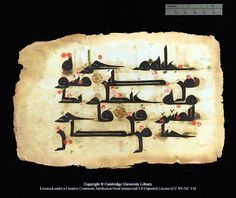Fragments of a 9th Century Quran. Visit the source to view more images with higher resolution provided by Cambridge University Library.