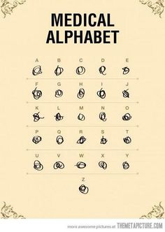 Nursing Humor. Gotta love it. It is pretty bad when you have to turn the paper upsides to try to make out what it says!