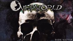Overworld - They Will Know Your Name