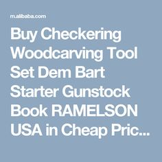 Buy Checkering Woodcarving Tool Set Dem Bart Starter Gunstock Book RAMELSON USA in Cheap Price on m.alibaba.com