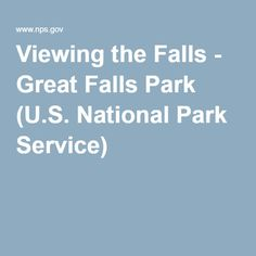 Viewing the Falls - Great Falls Park (U.S. National Park Service)