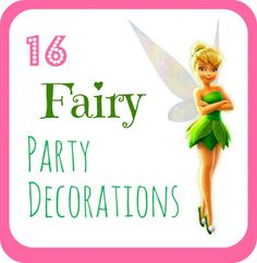 50 Disney Tinker Bell party ideas | BabyCentre Blog
