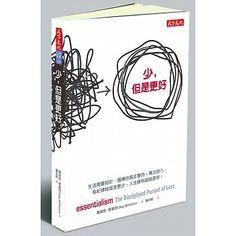 書名:少,但是更好,原文名稱:essentialism:The Disciplined Pursuit of Less,語言:繁體中文,ISBN:9789863205623,頁數:320,出版社:天下文化,作者:葛瑞格‧麥基昂,譯者:詹采妮,出版日期:2014/09/25,類別:商業理財