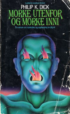 Norwegian cover for a novel by Philip K. Dick (I don't know which one) Designed by Peter Haars - Can't Stop Staring at these Trippy Norwegian Book Covers