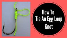 How to tie an egg loop knot is a short video and will show you how to tie the egg loop knot in simple and easy way. The egg loop knot is also sometimes known as the bumper knot. It is a modification of the snell knot in that turns are wrapped prior to the end being passed through the eye for the second time. Fish eggs and roe make excellent bait but they are difficult to attach to a fishing hook. So, use the fish egg loop knot to tie your own leaders that will accommodate using the eggs or…