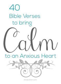 40 Bible Verses to Calm an Anxious Heart (scheduled via http://www.tailwindapp.com?utm_source=pinterest&utm_medium=twpin&utm_content=post320161&utm_campaign=scheduler_attribution)