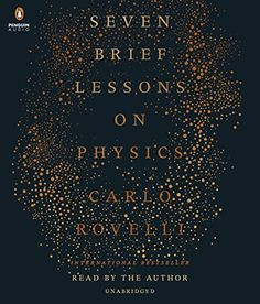 Seven Brief Lessons on Physics by Carlo Rovelli https://www.amazon.com/dp/152472338X/ref=cm_sw_r_pi_dp_x_Nkrlzb15M0BHS