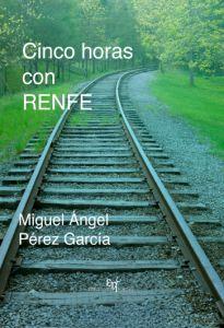 Cinco_horas_con_RENFE-MiguelAngelPerez Miguel Angel, Centenario, Railroad Tracks, Madrid, Interior, Gift, The World, Town Hall, Distance