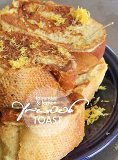 Lemon & Lavender French Toast | PepperDesignBlog.com