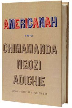 Americanah by Chimimanda Ngozi Adichie LÆST JANUAR 2015