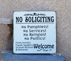 No Soliciting Sign  Hand Painted by snappydesign on Etsy, $25.00