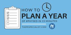 How to Plan a Whole Year of PE in 15 minutes - some ideas for planning out your Physical Education Curriculum.