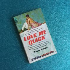 Love Me Quick  Vintage 1960s Pulp Fiction Paperback Book