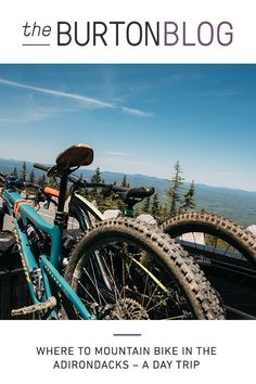 A day trip to the Adirondacks to mountain bike? We put together an itinerary for you with two of our favorite trails. Adirondack Mountains, Body Electric, Burton Snowboards, Day Trip, Snowboarding, The Locals, Mountain Biking, Just Go, Wilderness