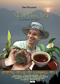 Directed by Les Blank, Gina Leibrecht.  With David Lee Hoffman, Song Diefeng, Werner Herzog, Angela Justice. During the 1990s, David Lee Hoffman searched throughout China for the finest teas. He's a California importer who, as a youth, lived in Asia for years and took tea with the Dali Lama. Hoffman's mission is to find and bring to the U.S. the best hand picked and hand processed tea. This search takes him directly to farms and engages him with Chinese scientists, business people, and ...