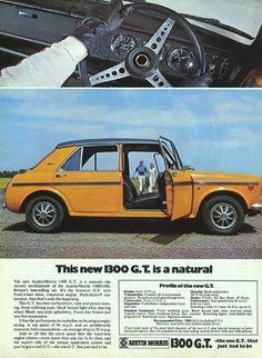 1970 magazine advertisement for the launch of the Austin and Morris Had everybody forgotten what the definition of a GT was at that time? Vintage Sports Cars, Retro Cars, Classic Motors, Classic Cars, Classic Mini, Austin Cars, Automobile, Car Brochure, Jaguar