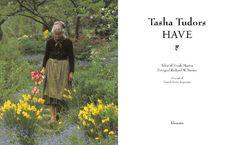 Tasha Tudors have - Forlaget Klematis A/S Tudor, Vermont, Pictures, Painted Canvas