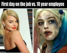 First day on the job VS 10 years Work Harley Quinn meme hilarious work memes omg too funny Humor Mexicano, Harley Quinn, Funny Images, Funny Pictures, Work Pictures, Friend Pictures, Dc Memes, Nurse Humor, Medical Humor