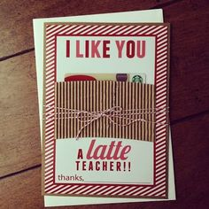I like you a latte Teacher! Fun printable teacher gift for Valentine's Day. Just add a GC to their favorite coffee shop.