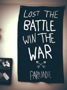 Paramore poster Lost the battle win the war Paramore Merch, Paramore Lyrics, Song Lyrics, Punk Rock Bedroom, Paramore Wallpaper, Paramore Hayley Williams, Out Of My Mind, Band Memes, Lyric Quotes