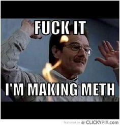 The Funniest Breaking Bad Memes The Funniest Breaking Bad Memes Who doesnt love some Breaking Bad Memes