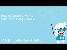 How to Create a Works Cited with Google Docs | Google Gooru