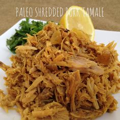 This is a recipe for shredded pork that tastes just like a tamale—only it doesn't require the cornmeal breading and it is a completely paleo dish. Shredded Pork Recipes, Pork Tamales, Paleo Recipes, Cabbage, Meals, Dishes, Vegetables, Food, Meal