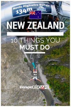 10 THINGS YOU MUST DO IN NEW ZEALAND