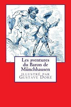 Les aventures du Baron de Münchhausen…