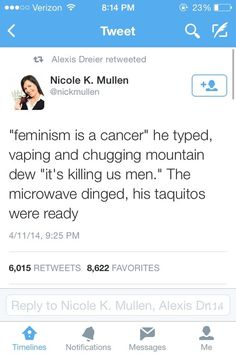 "Lol, very good for 140 characters. ""it's killing us men"" Well the ""us"" you imply is what is killing women!"