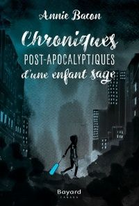 Buy Chroniques Post-Apocalyptiques d'une enfant sage: Lauréat Prix littéraire des enseignants AQPF-ANEL 2017 by Annie Bacon and Read this Book on Kobo's Free Apps. Discover Kobo's Vast Collection of Ebooks and Audiobooks Today - Over 4 Million Titles! Sage Books, Annie, Science Fiction, Adolescents, Audiobooks, This Book, Ebooks, Reading, Movie Posters