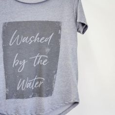 Washed By The Water - Women's Tee