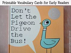 Don't Let the Pigeon Drive the Bus Reading Cards - Increase vocabulary and word recognition with 16 printable word cards from the story