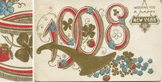 vintage happy new year card, love the little flowers and the shamrocks - interesting typography too