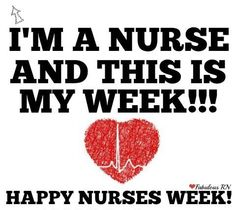 Nurse humor. Nurses week.