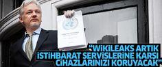 TEKNİK TAKİP DOSYASI /// Julian Assange : Wikileaks cihazları istihbarat servislerinden koruyacak