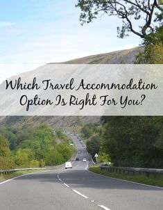 Which travel accommodation should you prefer?