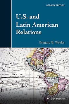 U.S. and Latin American Relations:   Featuring numerous updates and revisions, U.S. and Latin American Relations, 2nd Edition/i offers in-depth theoretical and historical analyses to explore the complex dynamic between the United States and the countries that comprise Latin America.br / ul liPresents a theoretical framework that allows readers to view U.S.-Latin American relations from both a regional and global context/li liReviews the history of U.S.-Latin American relations from the...