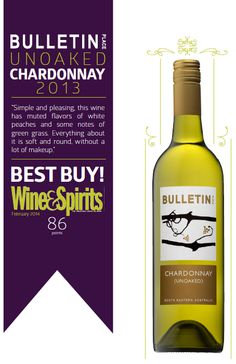 Bulletin Place Chardonnay 2013 - BEST BUY - Wine & Spirits