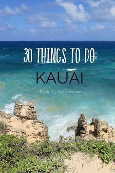 30 Things to Do in Kauai, Hawaii: where to eat in Kauai, Kauai beaches, what to do in Kauai #HawaiiHoliday #HawaiiDestination