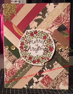 This card was made using the herringbone technique.  This one is made from the CTMH Yuletide paper pack.  The sentiment is stamped on CTMH White Daisy cardstock.  The stamp set used is CTMH Merry, Merry.  Stamped with CTMH Olive, CTMH Cranberry and CTMH Black inks.  Embellished with CTMH Gold Shimmer trim and CTMH Gold Sequins assortment.
