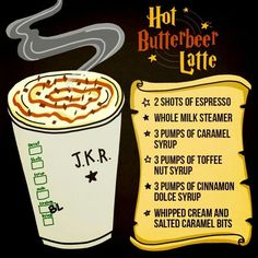 Nerd is the word! Hot Butterbeer Latte from Starbucks. Just show the barista this pic and they'll make it for you. Butterbeer Latte, Butterbeer Recipe, Harry Potter Drinks, Harry Potter Food, Fun Drinks, Yummy Drinks, Beverages, Party Drinks, Menu Secret