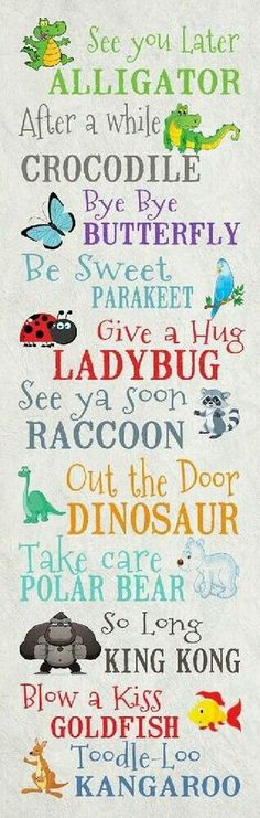 Such cute sayings for the classroom! See You Later Alligator by Summer Snow The Words, Cute Quotes, Funny Quotes, Baby Quotes, Smile Quotes, Awesome Quotes, See You Later Alligator, In Kindergarten, Kids And Parenting