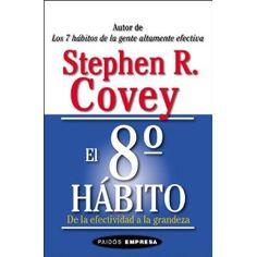O 8 Habito - Stephen Covey - Devorado! Stephen Covey, Max Lucado, Happy People, Reading, Books, Bucket Lists, Spanish, Tutorials, Yoga