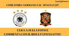 [INDOVINA IL RISULTATO] Stasera la finale dell'Europeo U21 tra Germania e Spagna! Gioca con noi e indovina il risultato esatto del match! #germania #spagna #eurou21 #europeo #under21 #football