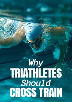 "Many triathletes say ""You can't win the race on the swim."" Perhaps this is true, but you certainly can lose a race on the swim. So how do you gain an edge on your competition and be more prepared for your next race? Cross-training. Why Triathletes Should Cross Train http://www.active.com/triathlon/articles/why-triathletes-should-cross-train?cmp=17N-PB33-S14-T1-D5--1083"