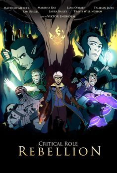 Last week I gave myself a challenge: Make an industry-sized film poster for the roleplaying show Critical Role before next episode goes on air. Quickly realizing the file would be huu. Critical Role Characters, Critical Role Fan Art, Dnd Characters, Vox Machina, Voice Actor, The Last Airbender, Dungeons And Dragons, Art Gallery, Character Design