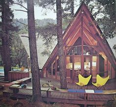 Ever since I was little I have wanted to live in an A Frame house...