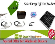 SPECIAL OFFER FOR wholesale dealers-Buy Now CALL +91-999-939-5695 or mail Us info@greenvillagepower.com